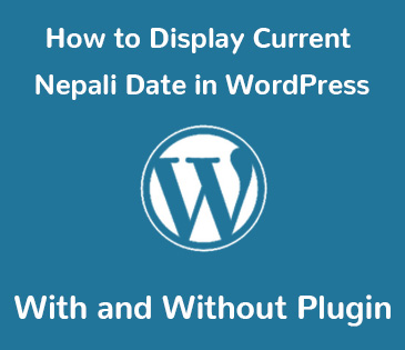 Display Current Nepali Date in WordPress